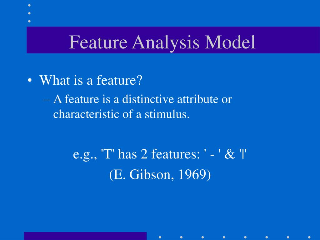 Feature Analysis Model