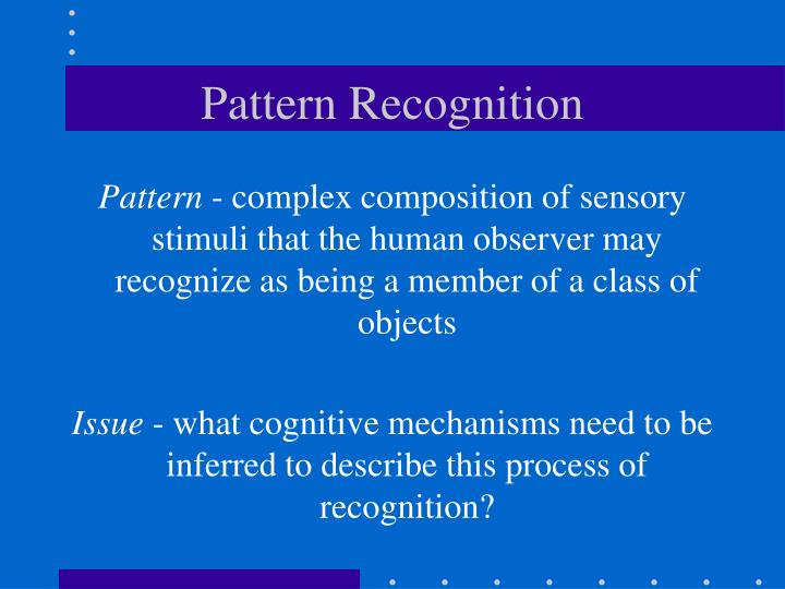 Pattern recognition l.jpg