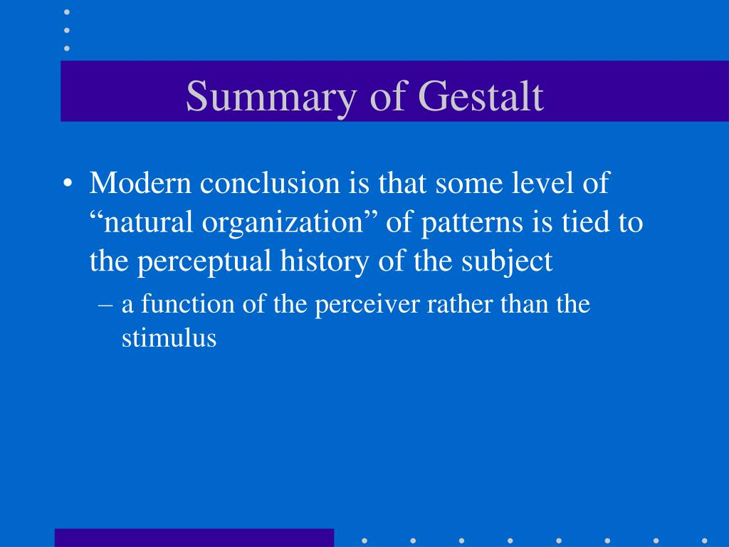 Summary of Gestalt