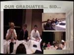 our graduates sid