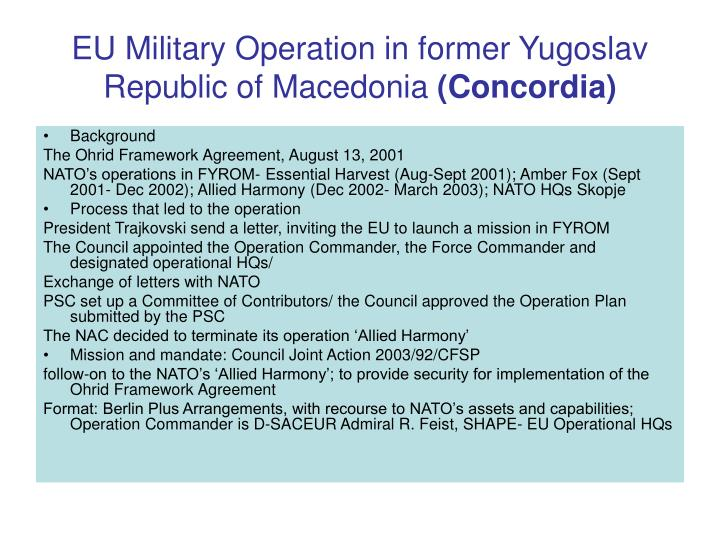 Eu military operation in former yugoslav republic of macedonia concordia