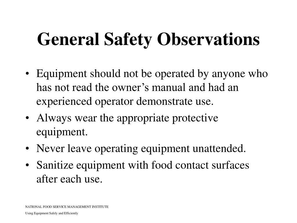 General Safety Observations