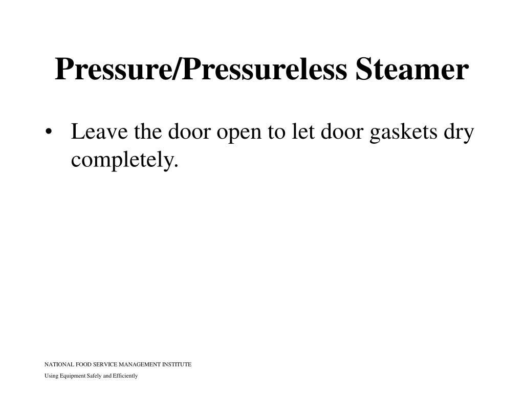 Pressure/Pressureless Steamer