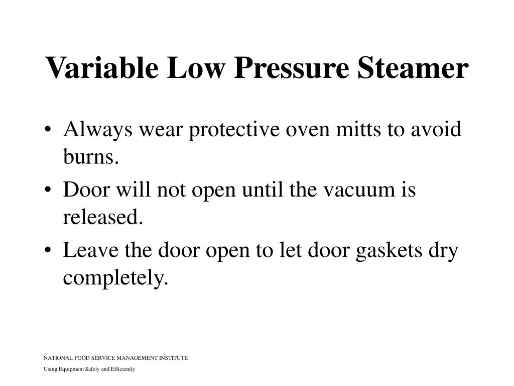 Variable Low Pressure Steamer