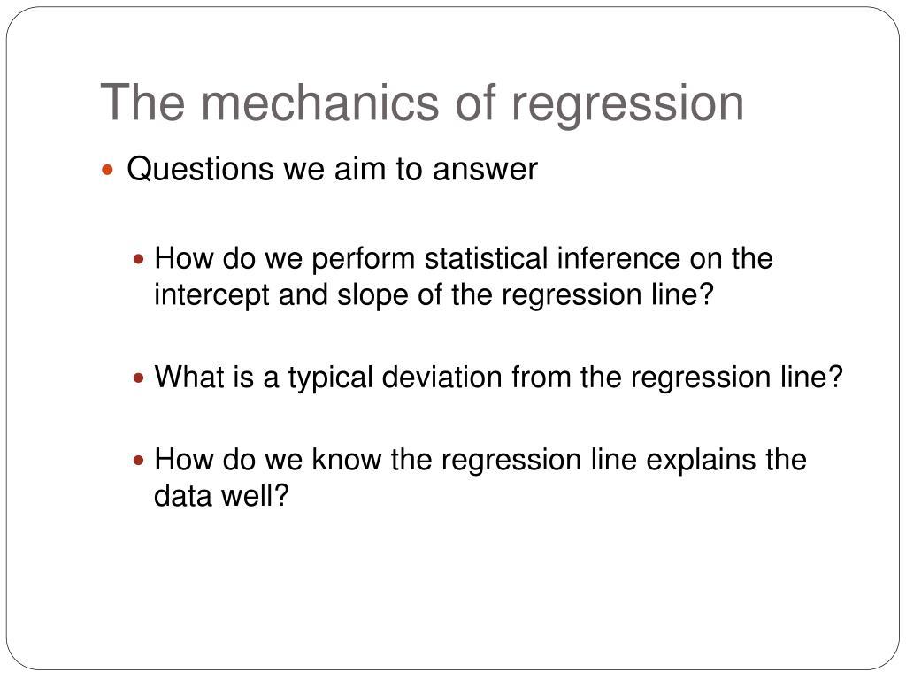 The mechanics of regression