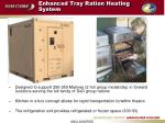 enhanced tray ration heating system