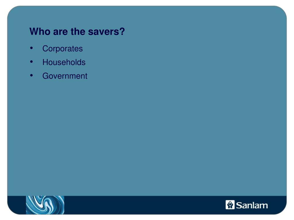Who are the savers?