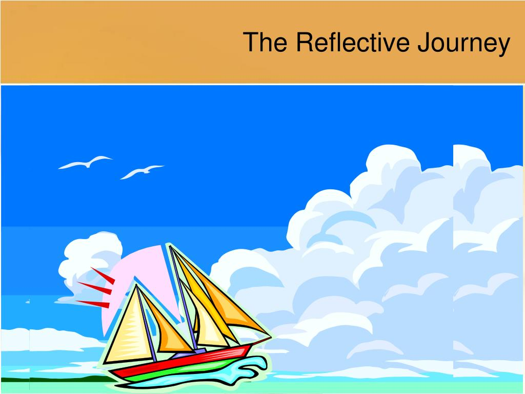 The Reflective Journey