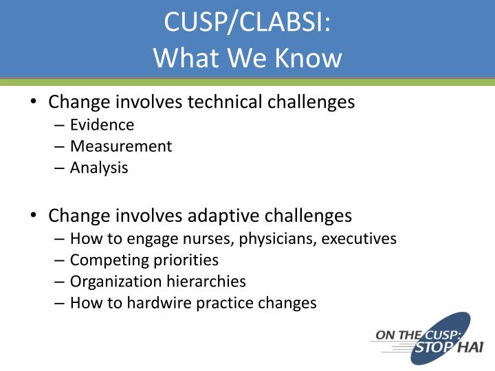 Cusp clabsi what we know