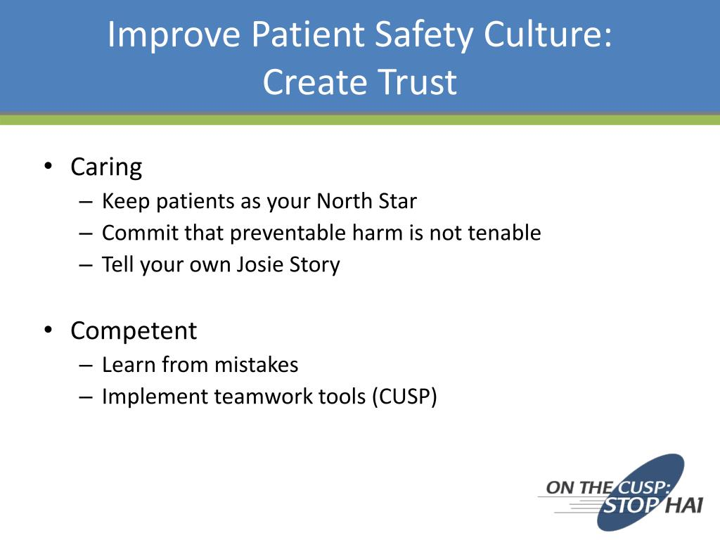 Improve Patient Safety Culture: