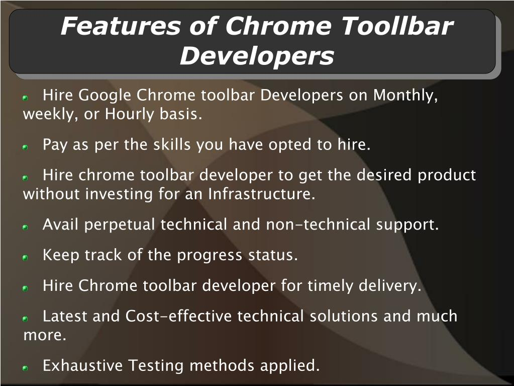 Features of Chrome Toollbar Developers