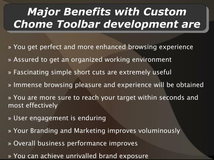 Major benefits with custom chome toolbar development are l.jpg