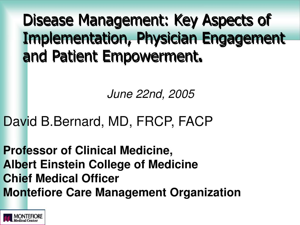 Disease Management: Key Aspects of Implementation, Physician Engagement and Patient Empowerment
