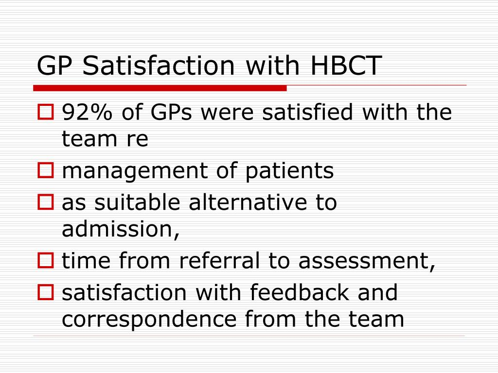GP Satisfaction with HBCT