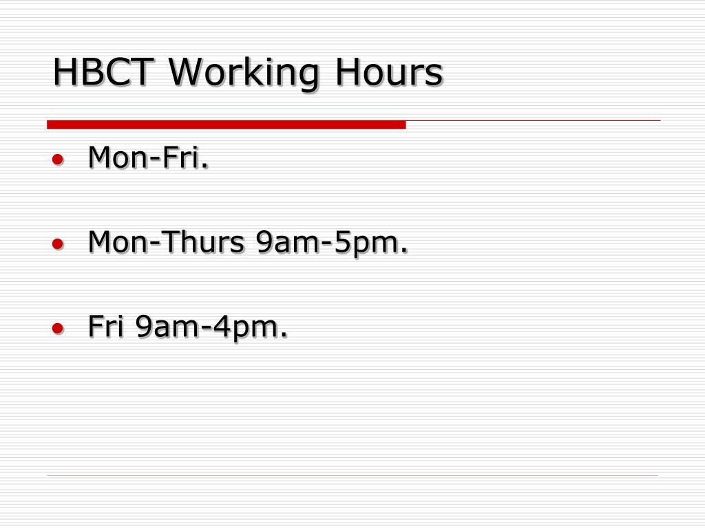 HBCT Working Hours
