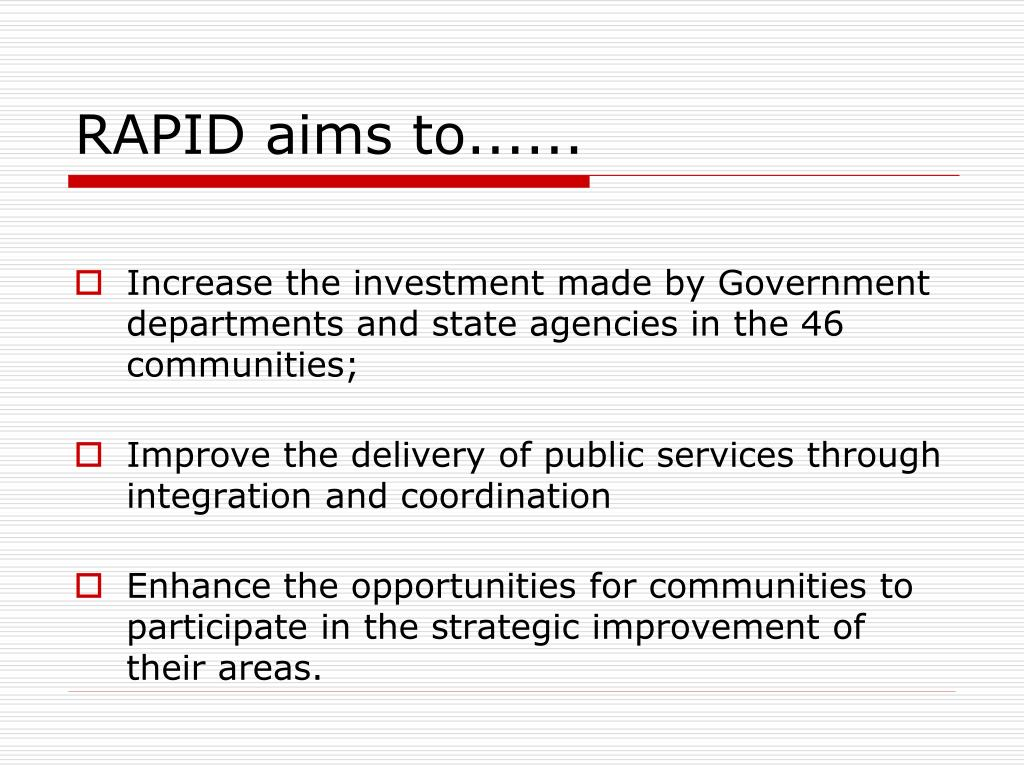 RAPID aims to......