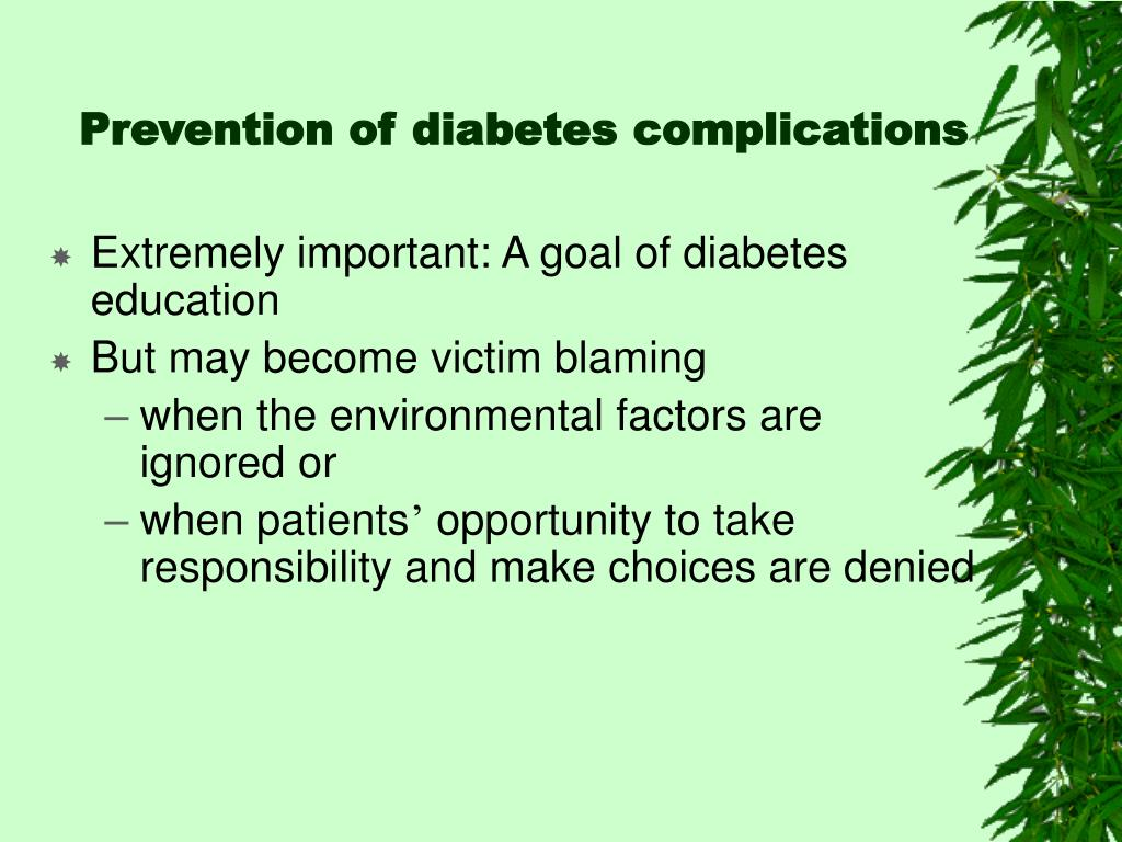 Prevention of diabetes complications