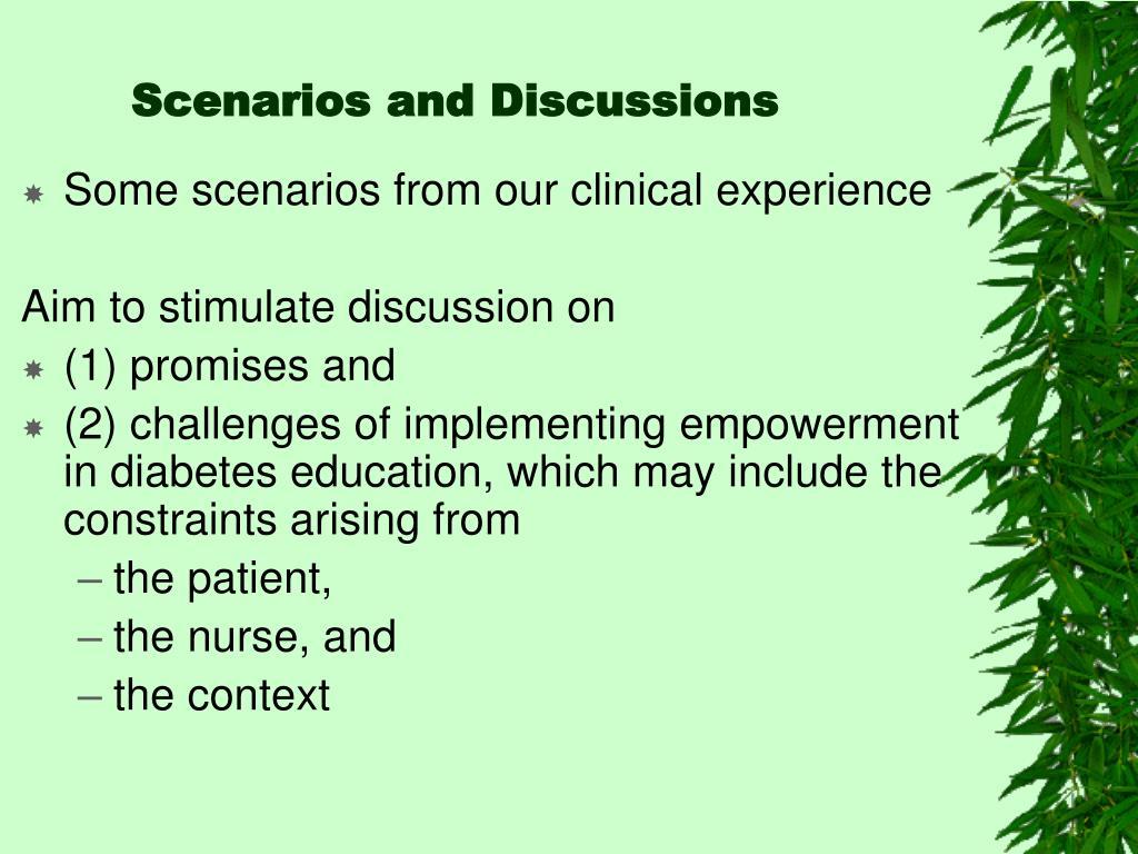 Scenarios and Discussions