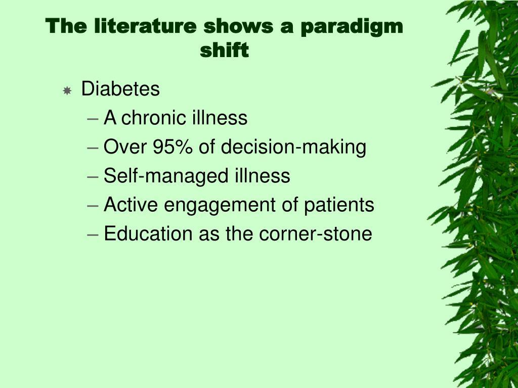 The literature shows a paradigm shift