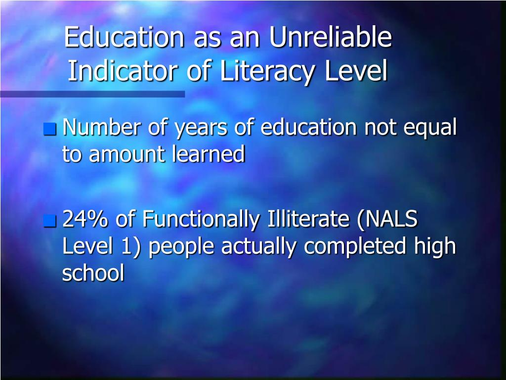 Education as an Unreliable Indicator of Literacy Level