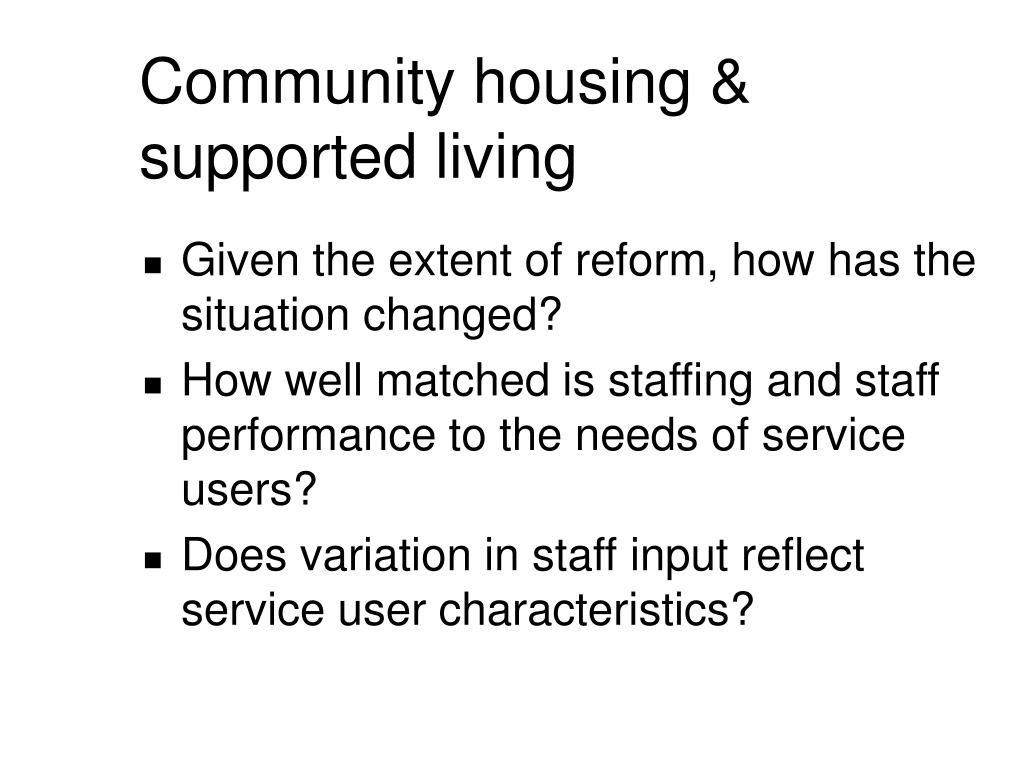 Community housing & supported living