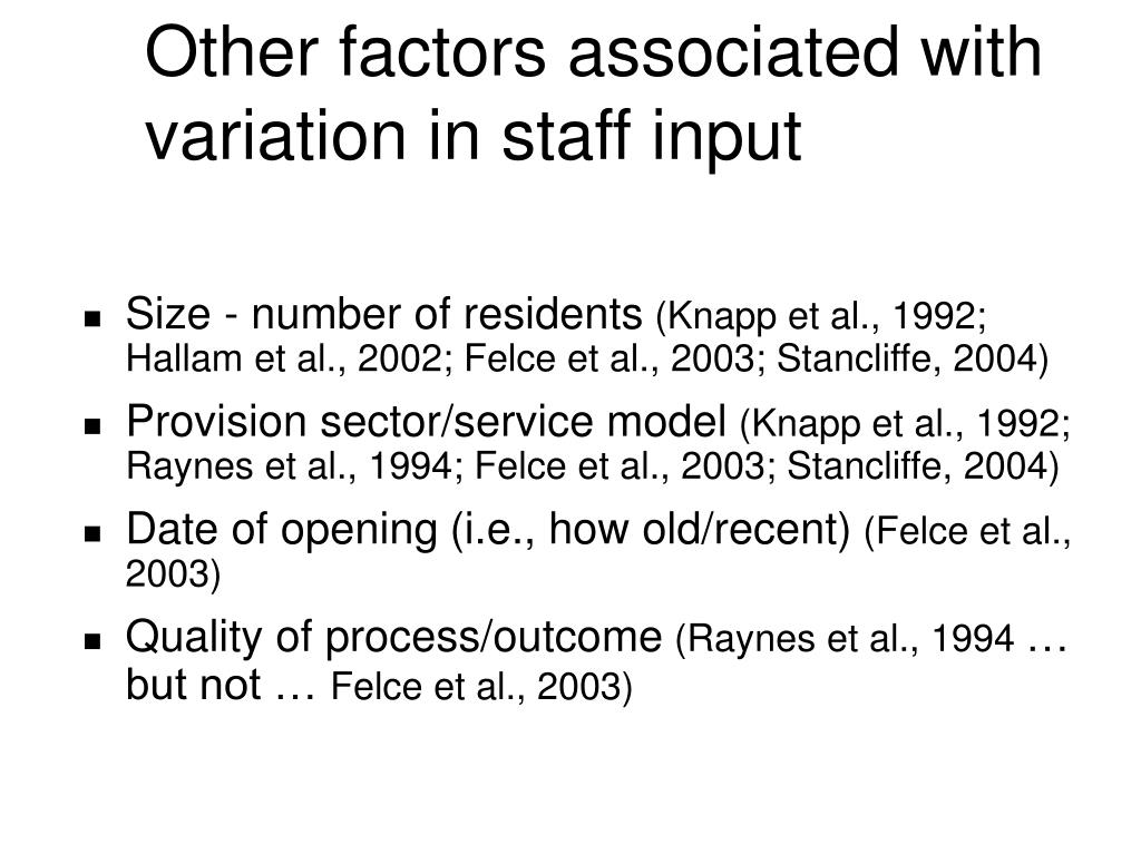Other factors associated with variation in staff input