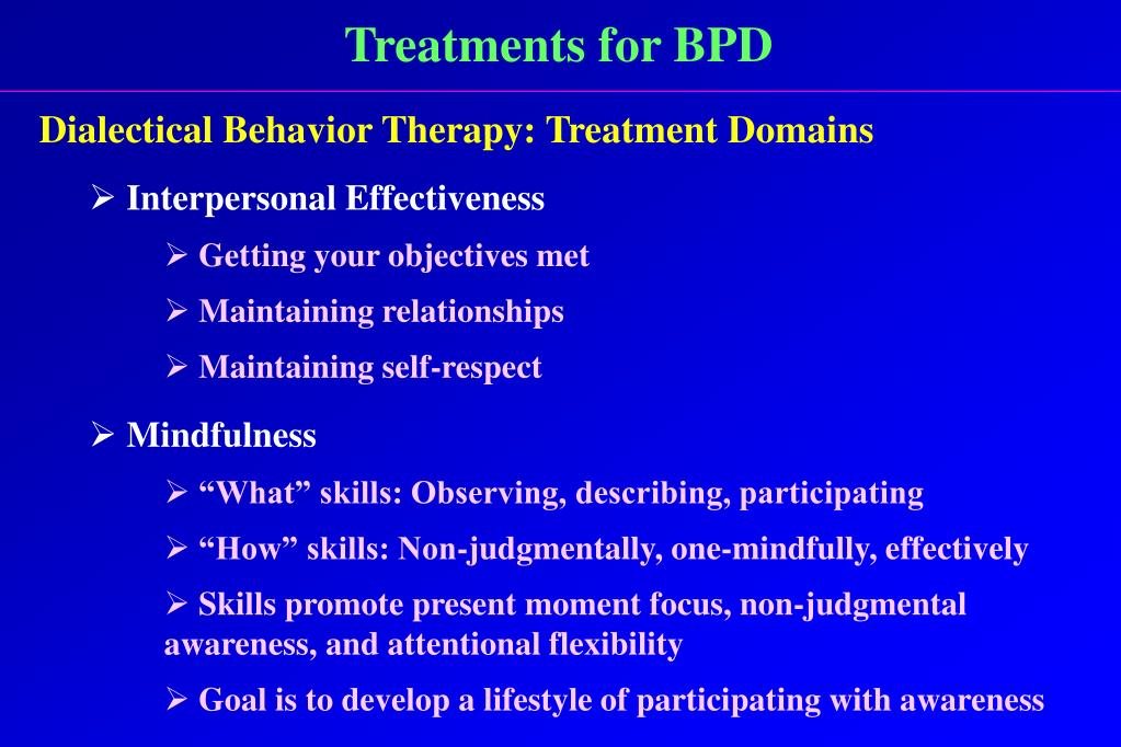 Treatments for BPD