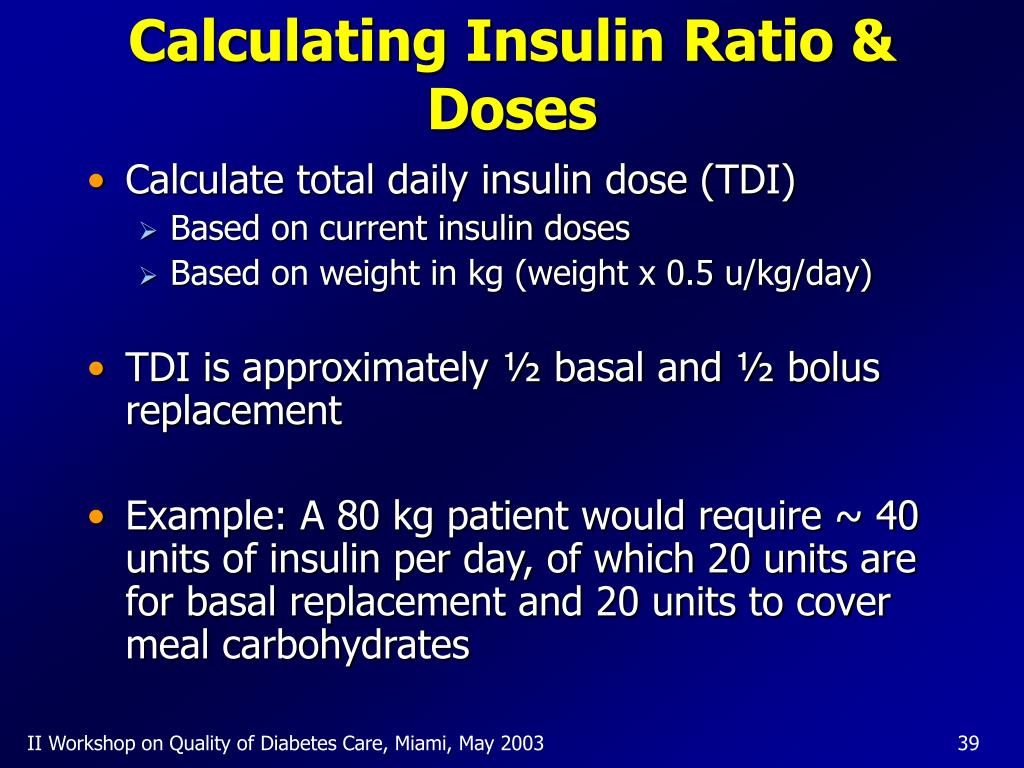 Calculating Insulin Ratio & Doses