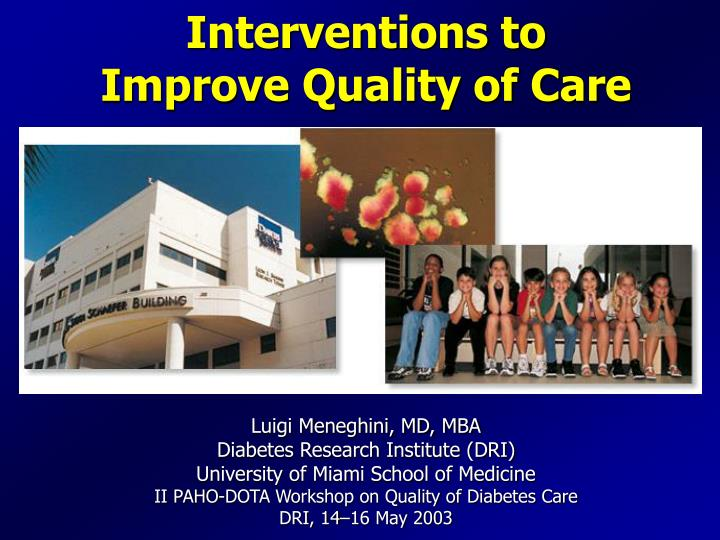 Interventions to improve quality of care