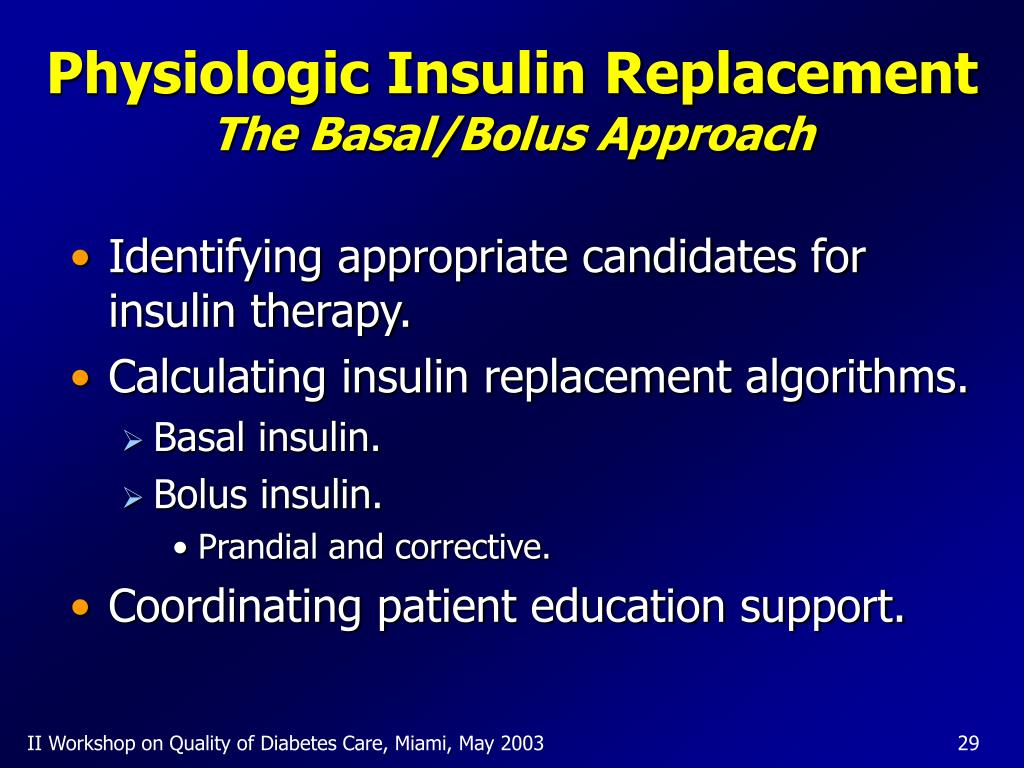 Physiologic Insulin Replacement