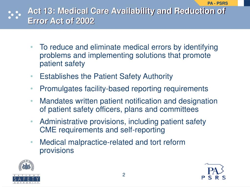 Act 13: Medical Care Availability and Reduction of Error Act of 2002
