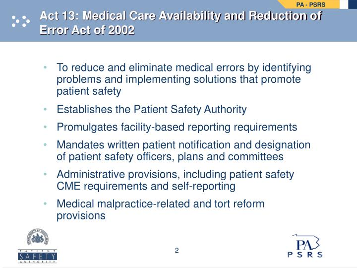 Act 13 medical care availability and reduction of error act of 2002 l.jpg