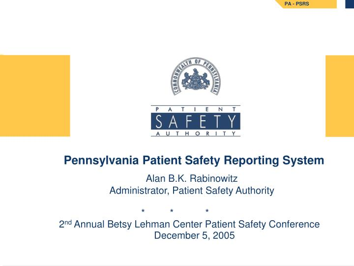 Pennsylvania patient safety reporting system l.jpg
