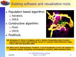 existing software and visualization tools