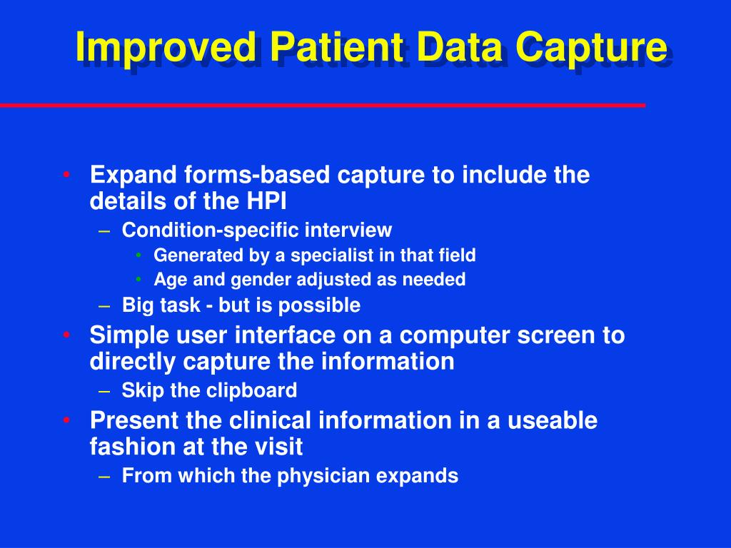 Improved Patient Data Capture
