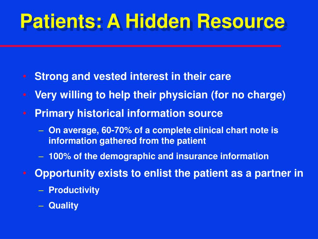 Patients: A Hidden Resource