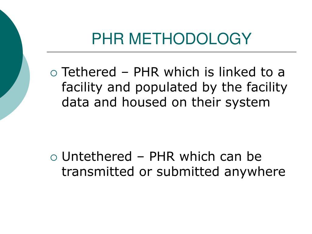 PHR METHODOLOGY