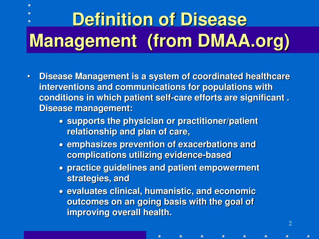 Definition of Disease Management  (from DMAA.org)