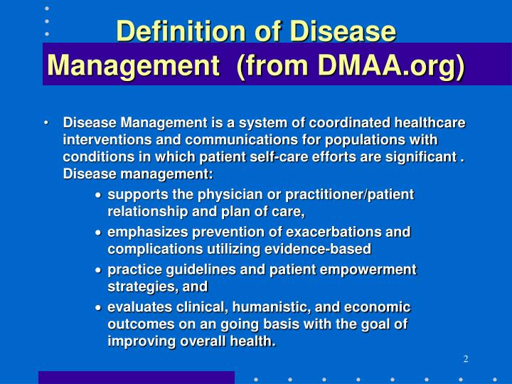 Definition of disease management from dmaa org