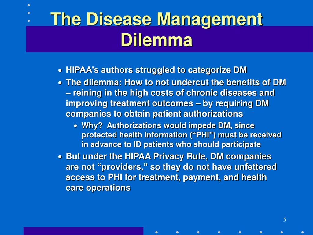 The Disease Management Dilemma