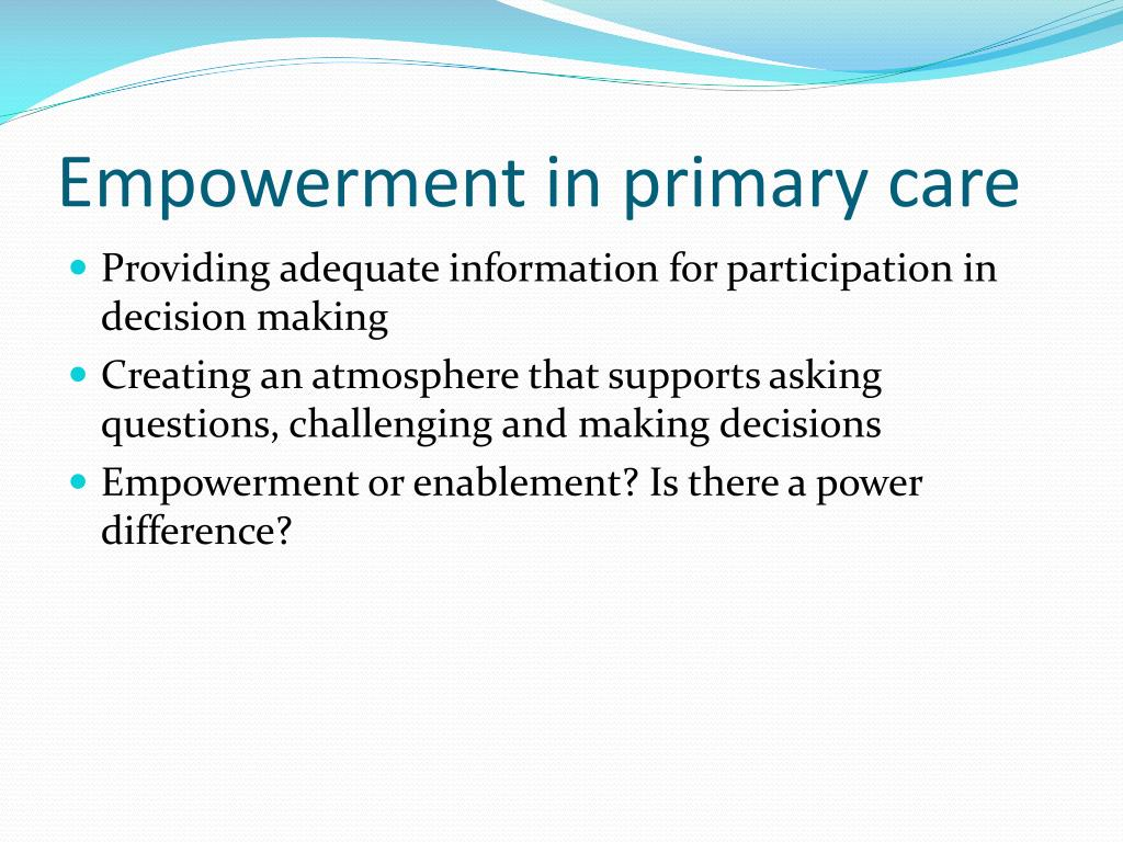 Empowerment in primary care