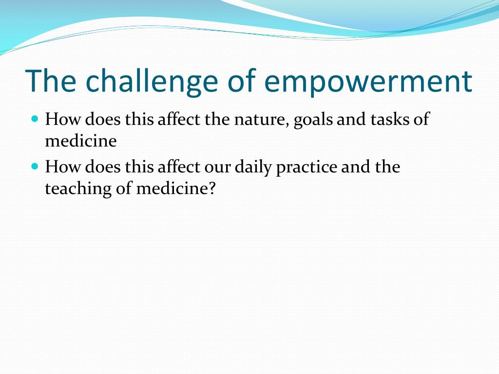 The challenge of empowerment