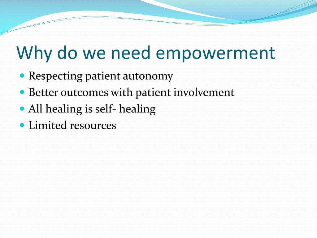 Why do we need empowerment