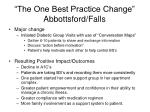 the one best practice change abbottsford falls