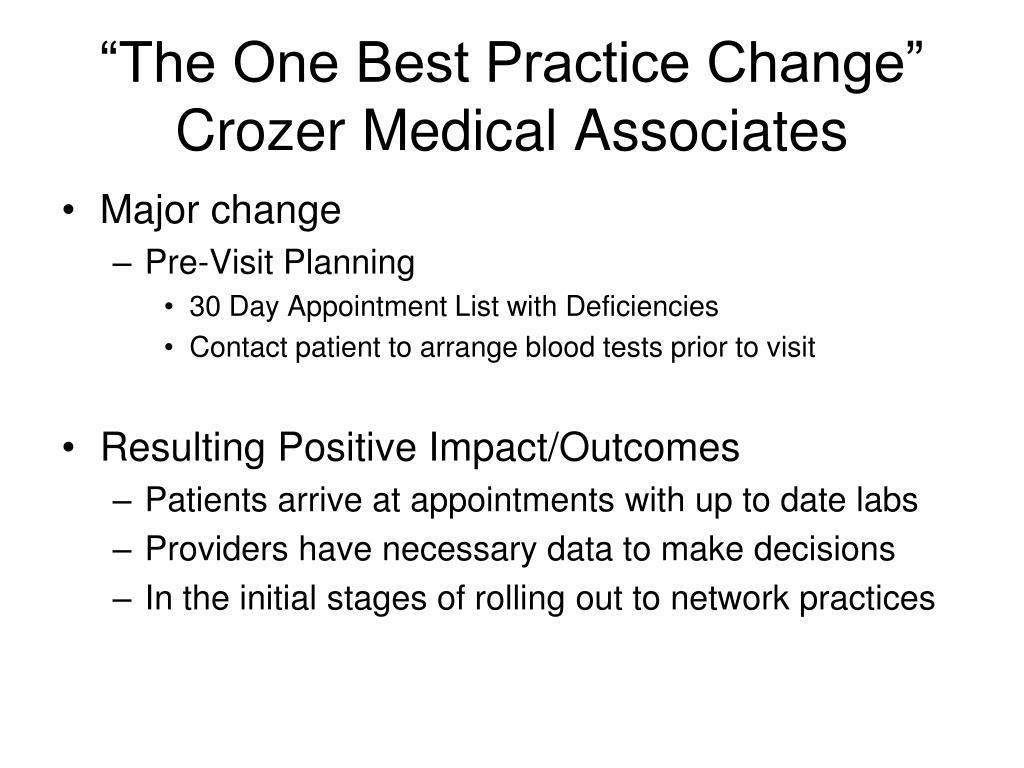 """The One Best Practice Change"""