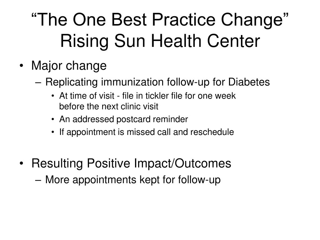 """""""The One Best Practice Change"""" Rising Sun Health Center"""
