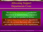 allocating support departments costs