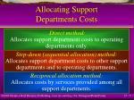 allocating support departments costs7
