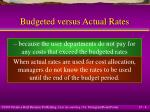 budgeted versus actual rates4