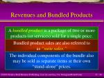 revenues and bundled products